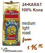 Hawaii's best medium light roasted coffee, based on price + quality. Lion Coffee of Hawaii, 100% Kona 24 Karat.