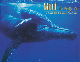 2017 Hawaiian Wall Calendar - Maui The Valley Isle - 12 Page Letter size - Printed with Soy Based Ink.