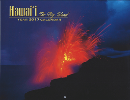 2017 Hawaiian Calendar - Big Island of Hawaiii - 12 Page Letter size - Printed with Soy Based Ink.