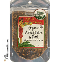 Aloha Spice Company USDA Organic Chicken and Pork Sasoning and Rub in re-sealable pouch 2.4 ounces. For BBQ and Kitche. Made in Kauai - Hawaii.