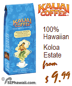Kauai Coffee from the Hawiian island of Kauai.