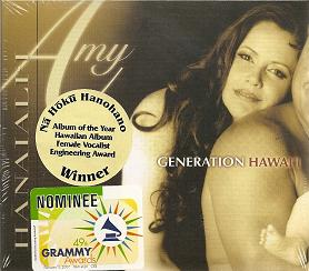 Amy Gilliom - Generation Hawaii - Grammy Nominee - Album of the Year.