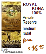 Hawaii's best medium roasted coffee, based on price + quality. Royal Kona Coffee - private reserve, 100% Kona.