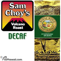 Sam Choy's Volcano Roast. A DECAFFEINATED MEDIUM roast Kona Coffee blend, as served exclusively at Sam's highly esteemed award winning restaurants.